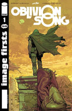 Image: Image Firsts: Oblivion Song #1 - Image Comics