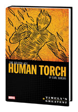 Image: Timely's Greatest: The Golden Age Human Torch by Carl Burgos Omnibus HC  - Marvel Comics