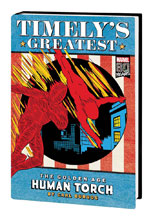 Image: Timely's Greatest: The Golden Age Human Torch by Carl Burgos Omnibus HC  (DM cover) - Marvel Comics