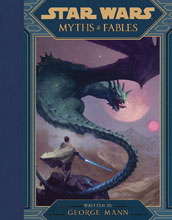 Image: Star Wars: Myths & Fables HC  - Disney Lucasfilm Press