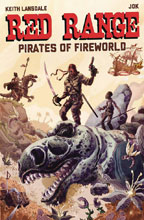 Image: Red Range: Pirates of Fireworld #1 (cover A - Jok)  [2019] - It's Alive