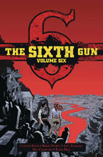 Image: Sixth Gun Deluxe Edition Vol. 06 HC  - Oni Press Inc.