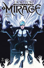 Image: Doctor Mirage #1 (cover B - Ingranata) - Valiant Entertainment LLC