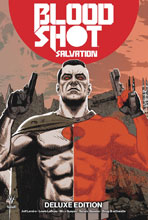 Image: Bloodshot: Salvation Deluxe Edition HC  - Valiant Entertainment LLC