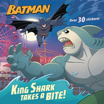 Image: DC Super Heroes: Batman - King Shark Takes a Bite SC  (Young Readers) - Random House Books Young Reade