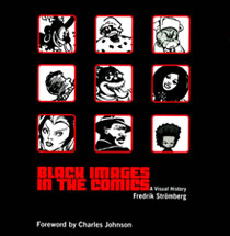 Image: Black Images in the Comics: A Visual History SC  - Fantagraphics Books