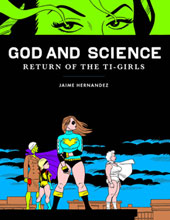 Image: God and Science: Return of the Ti-Girls HC  - Fantagraphics Books