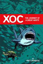 Image: XOC: The Journey of a Great White HC  - Oni Press Inc.