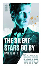 Image: Doctor Who 50th Anniversary Edition: The Silent Stars Go By PB  - Broadway