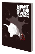 Image: Night of the Living Deadpool SC  - Marvel Comics