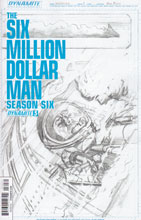 Image: Six Million Dollar Man: Season 6 #3 (15-copy incentive cover - Ross) - Dynamite
