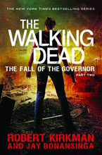 Image: Walking Dead Novel: The Fall of the Governor, Part 2 HC  - Thomas Dunne Books
