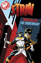 Image: Stray Vol. 01: Who Killed the Doberman? SC  - Action Lab Entertainment
