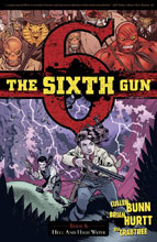 Image: Sixth Gun Vol. 08: Hell and High Water SC  - Oni Press Inc.