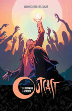 Image: Outcast by Kirkman & Azaceta Vol. 03: This Little Light SC  - Image Comics