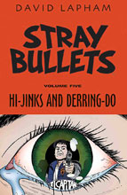 Image: Stray Bullets Vol. 05: Hi-Jinks and Derring-Do SC  - Image Comics