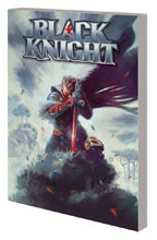 Image: Black Knight: The Fall of Dane Whitman SC  - Marvel Comics