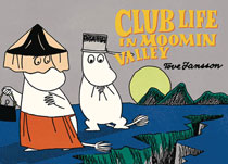 Image: Club Life in Moomin Valley SC  - Drawn & Quarterly