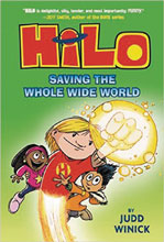 Image: Hilo Vol. 02: Saving the Whole Wide World GN  - Random House Books For Young R