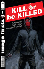 Image: Image Firsts: Kill or be Killed #1  [2017] - Image Comics