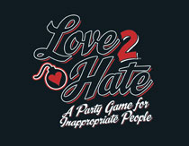 Image: Love 2 Hate Card Game  - Green Ronin Publishing