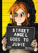Image: Street Angel Goes to Juvie HC  - Image Comics