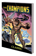 Image: Champions Classic: The Complete Collection SC  - Marvel Comics