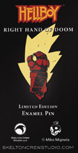 Image: Hellboy Limited Edition Enamel Pin: Right Hand of Doom  - Skelton Crew Studio, LLC