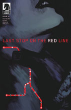 Image: Last Stop on the Red Line #1 - Dark Horse Comics