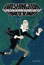 Image: Washington Unbound GN  - Adhouse Books
