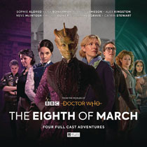 Image: Worlds of Doctor Who Audio CD Set 03: Eight of March  - Big Finish