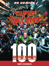 Image: DC Comics Super-Villains: 100 Greatest Moments HC  - Chartwell Books