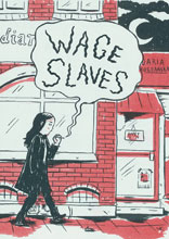 Image: Wage Slaves GN  - Conundrum Press
