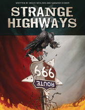 Image: Strange Highways Illustrated Novel HC  - Insight Comics