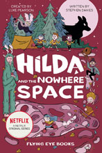 Image: Hilda & Nowhere Space Netflix Tie-in Novel  - Nobrow - Flying Eye Books
