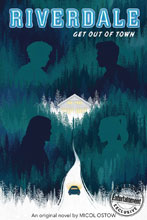 Image: Riverdale Novel: Get Out of Town SC  - Scholastic Inc.