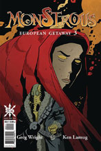 Image: Monstrous: European Getaway #3 - Source Point Press