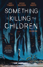 Image: Something Is Killing the Children Vol. 01 SC  - Boom! Studios