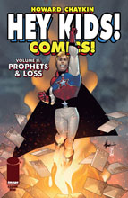 Image: Hey Kids Comics Vol. 02: Prophets & Loss #1 - Image Comics