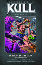 Image: Chronicles of Kull Vol. 03: Screams in Dark and Other Stories SC  - Dark Horse