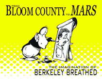 Image: From Bloom County to Mars: The Imagination of Berkeley Breathed SC  - IDW Publishing