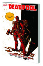 Image: Deadpool Vol. 06: I Rule, You Suck SC  - Marvel Comics