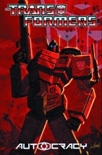 Image: Transformers: Autocracy SC  - IDW Publishing