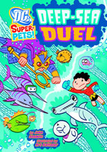 Image: DC Super Pets: Deep-Sea Duel SC  - Capstone Press