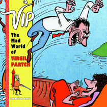 Image: VIP: The Mad World of Virgil Partch HC  - Fantagraphics Books