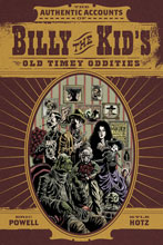 Image: Authentic Accounts of Billy the Kids Old Timey Oddities SC  - Dark Horse Comics
