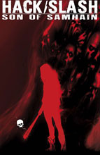 Image: Hack/Slash: Son of Samhain #1 - Image Comics