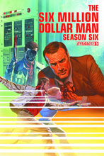 Image: Six Million Dollar Man: Season 6 #5 (Ross cover) - Dynamite
