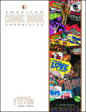 Image: American Comic Book Chronicles: 1970-1979 HC  - Twomorrows Publishing
