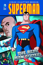 Image: Superman Comic Chapter Book: The Real Man of Steel SC  - Capstone Press